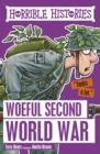 Horrible Histories : Woeful Second World War - eBook