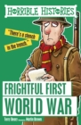 Horrible Histories : Frightful First World War - eBook