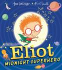 Eliot, Midnight Superhero - Book
