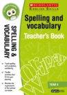 Spelling and Vocabulary Teacher's Book (Year 4) - Book