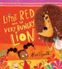 Little Red and the Very Hungry Lion - Book