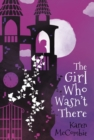 The Girl Who Wasn't There - eBook