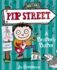 Pip Street 4 : A Brotherly Bother - eBook