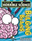 Horrible Science : Bulging Brains - eBook