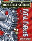 Horrible Science : Fatal Forces - eBook