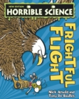 Horrible Science : Frightful Flight - eBook