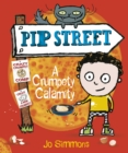 Pip Street 2 : A Crumpety Calamity - eBook