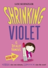 Shrinking Violet 3 : Shrinking Violet Is Totally Famous - eBook