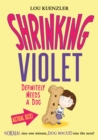 Shrinking Violet 2 : Shrinking Violet Definitely Needs A Dog - eBook