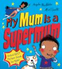 My Mum Is a Supermum - Book