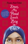 Does My Head Look Big in This? - eBook