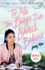 To All the Boys I've Loved Before - eBook