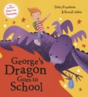 George's Dragon Goes To School - eBook