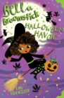 Bella Broomstick: Halloween Havoc - Book