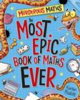 The Most Epic Book of Maths EVER - Book