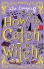 How to Catch a Witch - Book