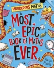Murderous Maths : The Most Epic Book of Maths EVER - eBook