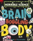 Horrible Science : The Brain-Boggling Body Book - eBook