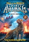 Fall of the Beasts: Broken Ground - Book