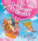 You Can't Scare a Princess! - Book
