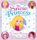 The Snow Princess and the Winter Rescue - Book