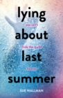 Lying About Last Summer - Book