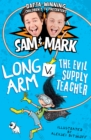 The Adventures of Long Arm 2 : Long Arm Vs The Evil Supply Teacher - eBook
