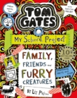 Tom Gates 12 : Family, Friends and Furry Creatures - eBook