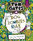 Tom Gates 11 : DogZombies Rule (For now...) - eBook