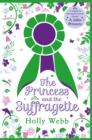 The Princess and the Suffragette - Book