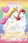 The Unicorns of Blossom Wood: Believe in Magic - Book
