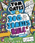Tom Gates: DogZombies Rule (for Now) - Book