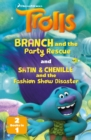 DreamWorks TROLLS : Branch and the Party Rescue / Satin & Chenille and the Makeover (2-books-in-1) - eBook