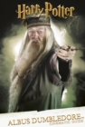 Harry Potter : Cinematic Guide: Albus Dumbledore - eBook