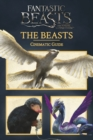 Fantastic Beasts and Where to Find Them : Cinematic Guide: The Beasts - eBook
