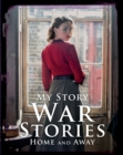 War Stories: Home and Away - Book