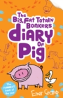 Pig 4 : The (big, fat, totally bonkers) Diary of Pig - eBook
