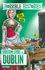 Horrible Histories Gruesome Guides: Dublin - Book