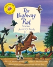 The Highway Rat Sticker Activity Book - Book
