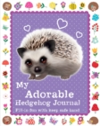 My Adorable Hedgehog Journal - Book