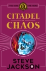 Fighting Fantasy: Citadel of Chaos - Book