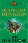 Fighting Fantasy : Deathtrap Dungeon - Book
