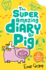 The Super Amazing Adventures of Me, Pig - Book