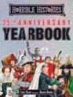 Horrible Histories 25th Anniversary Yearbook - Book