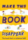 Make This Book Disappear - Book