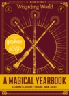 J.K. Rowling's Wizarding World : A Magical Yearbook - eBook
