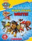 PAW Patrol: Ready, Steady, Write! - Book