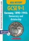 Germany, 1890-1945 - Democracy and Dictatorship (GCSE 9-1 AQA History) - Book