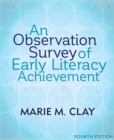 An Observation Survey of Early Literacy Achievement (4th Edition) - Book