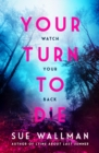 Your Turn to Die - eBook